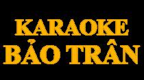 Karaoke Bảo Trân